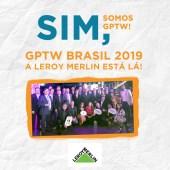 A Leroy Merlin Brasil foi reconhecida como a 23 melhor empresa para se trabalhar na categoria das grandes empresas pela GPTW 2019