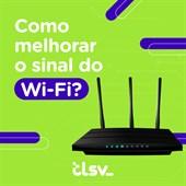 Confira as dicas de como melhorar o sinal do Wi-Fi nas nossas redes sociais!