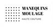 MANEQUINS MOULAGE